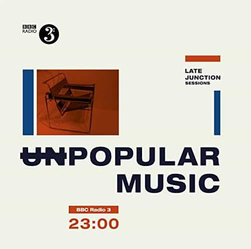 The-BBC-Late-Junction-Sessions-Unpopular-Music-Vinyl-LP-0
